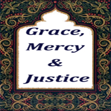 Grace, Mercy and Justice