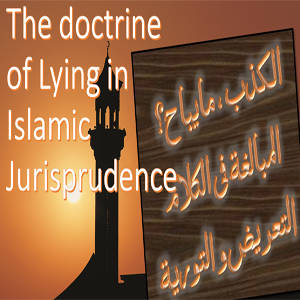 The doctrine of Lying in Islam